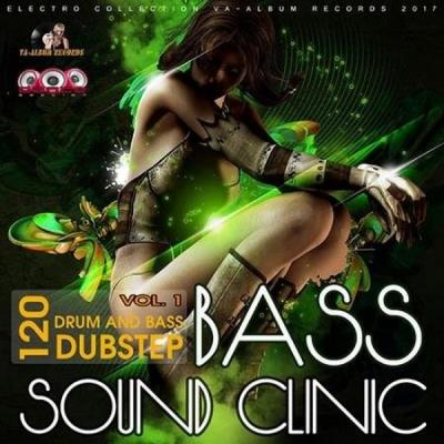 VA - Bass Sound Clinic: Drum & Bass Vol.1 (2017)