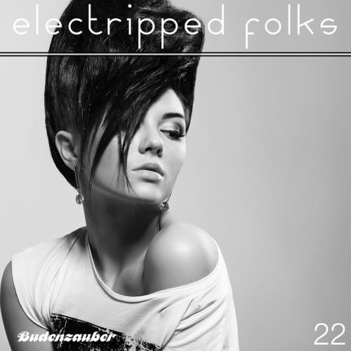 Electripped Folks, 22 (2017)