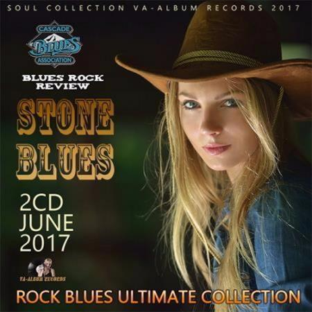 VA - Stone Blues: Rock Blues Ultimate Collection (2017)