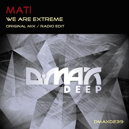 Mati - We Are Extreme (2017)