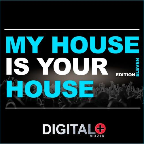 My House Is Your House Edition Eleven (2017)