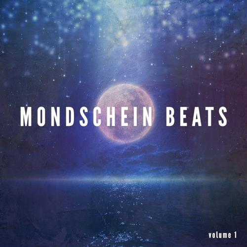 Mondschein Beats, Vol. 1 (Perfect Late Night Beats) (2017)
