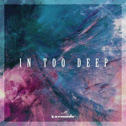 In Too Deep: Armada Music (2017)