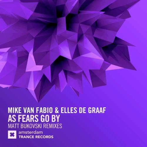 Mike Van Fabio & Elles De Graaf - As Fears Go By (Remixes) (2017)