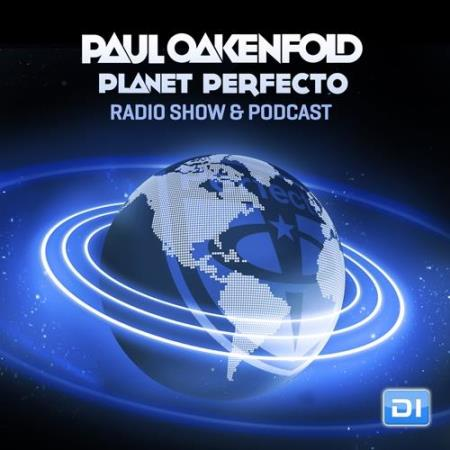Paul Oakenfold - Planet Perfecto 389 (2018-04-14)