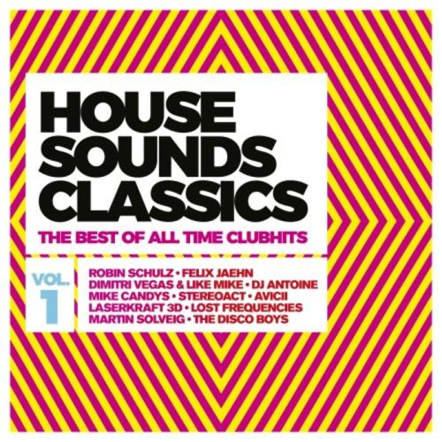 House Sounds Classics - The Best of Alltime Clubhits Vol. 1 (2017) FLAC