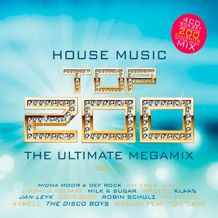 House Music Top 200 The Ultimate Megamix Vol. 15 (2017) FLAC
