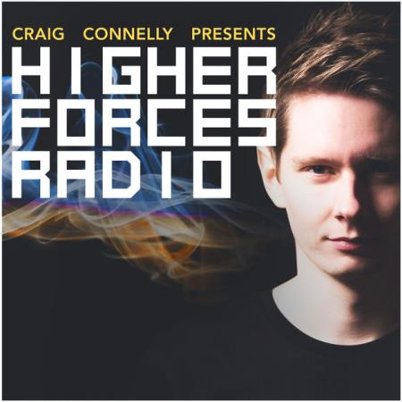 Craig Connelly - Higher Forces Radio 021 (2017-11-09)