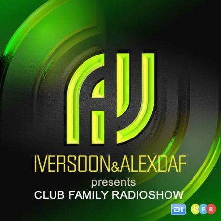 Iversoon & Alex Daf - Club Family Radioshow 135 (2017-10-23)
