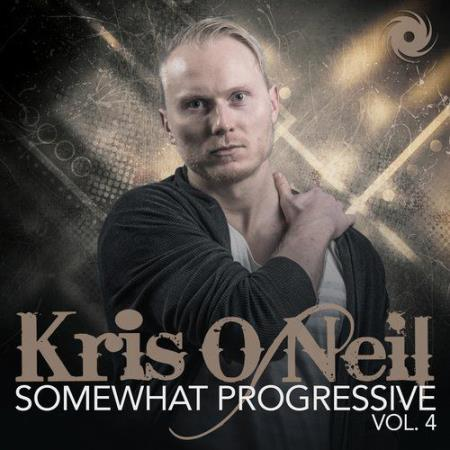 Somewhat Progressive Vol. 4 (Mixed By Kris Oneil) (2017)