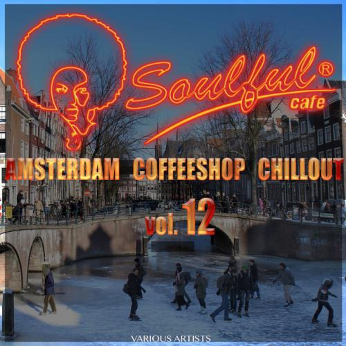 Amsterdam Coffeeshop Chillout, Vol. 12 (2017)