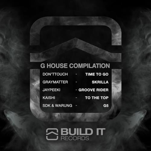 Build It Records G House Compilation Vol.1 (2017)