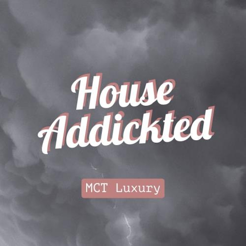 House Addikted (2017)