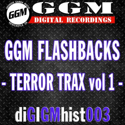 Ggm Flashbacks - Terror Trax, Vol. 1 (2017)