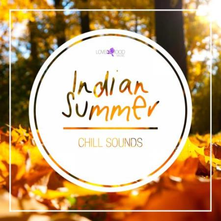 Indian Summer Chill Sounds (2017)