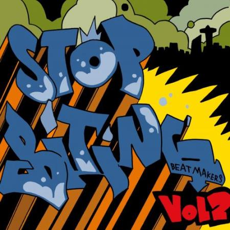 Stop Biting Beatmakers Compilation Vol. 2 (2017)
