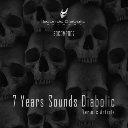 7 Years Sounds Diabolic (2017)
