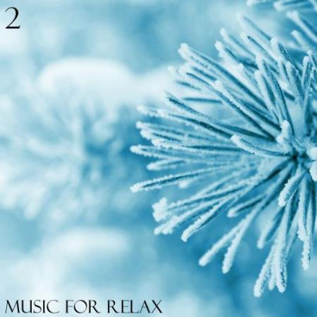 Music for Relax, Vol. 2 (2017)