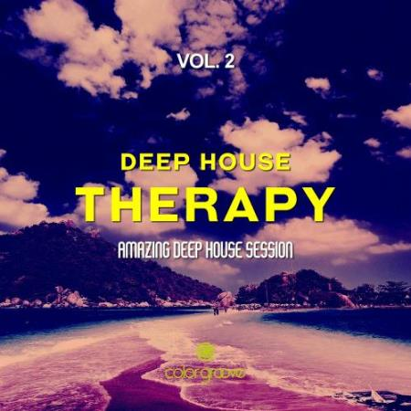 Deep House Therapy, Vol. 2 (Amazing Deep House Session) (2017)