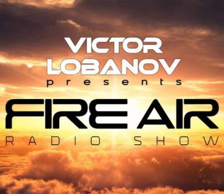 Victor Lobanov - Fire Air 148 (2017-10-18)