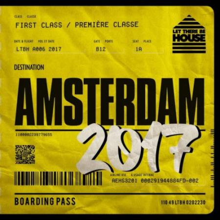 Let There Be House Destination Amsterdam 2017 (2017)