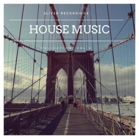 Sliver Recordings - House Music Collection, Vol.6 (2017)