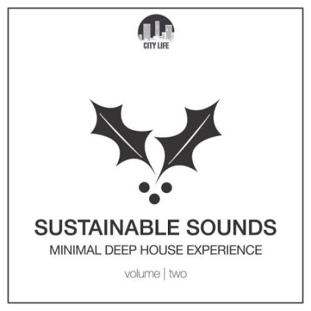 Sustainable Sounds Vol 2: Minimal Deep House Experience  (2017)