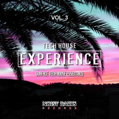 Tech House Experience, Vol. 3 (Surface Tech House Essentials) (2017)
