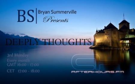 Bryan Summerville - Deeply Thoughts 103 (2017-10-16)