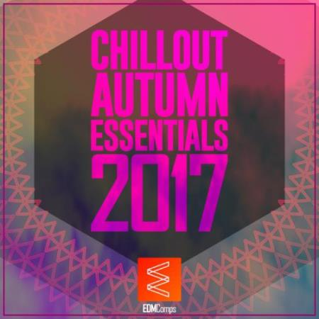 Chillout Autumn Essentials 2017 (2017)