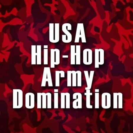 USA Hip-Hop Army Domination (2017)