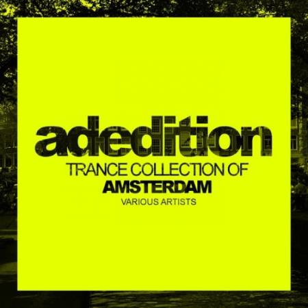 Adedition Trance Collection of Amsterdam 2017 (2017)
