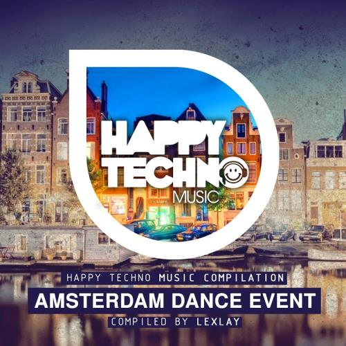 Amsterdam Dance Event (Compiled By Lexlay) (2017)