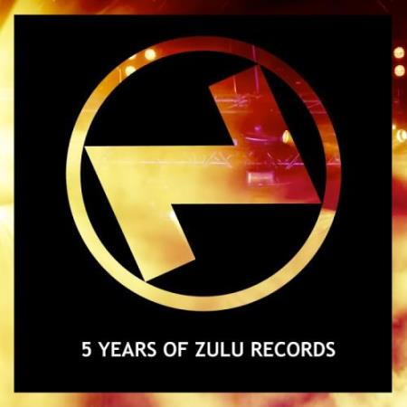 5 Years Of Zulu Records (2017)