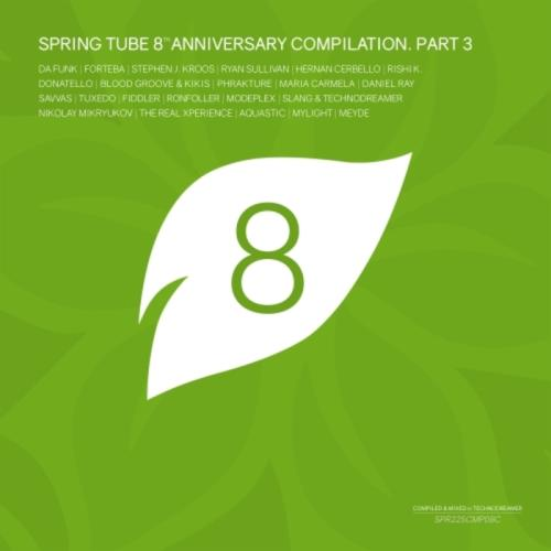 Spring Tube 8th Anniversary Compilation Part 3 (2017)
