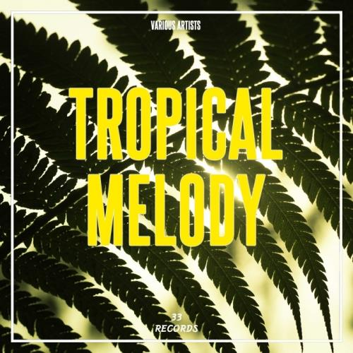 Tropical Melody (2017)