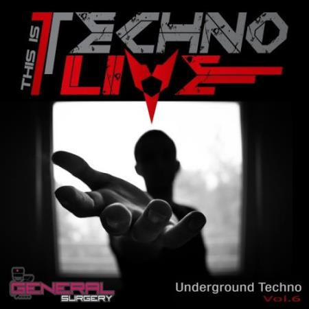 This Is Techno Live, Vol.6 (2017)