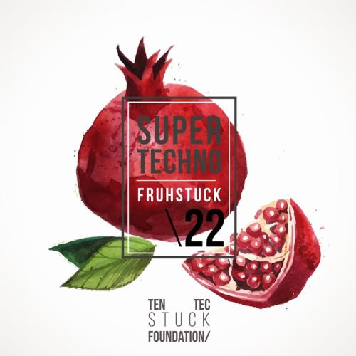 Super Techno Fruehstueck 22 (2017)