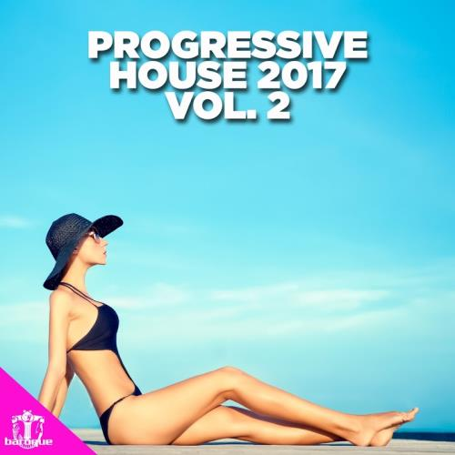Progressive House 2017, Vol. 2 (2017)