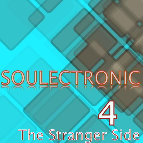 Soulectronic - The Stranger Side, Vol. 4 (2017)