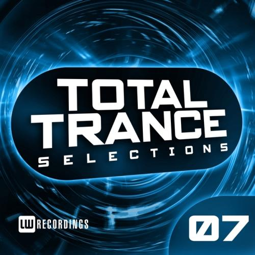 Total Trance Selections, Vol. 07 (2017)