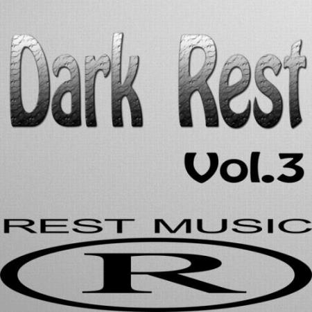 Dark Rest, Vol. 3 (2017)
