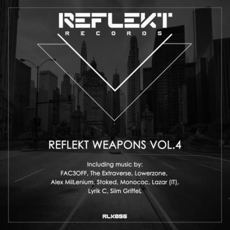 Reflekt Weapons Vol.4 (2017)