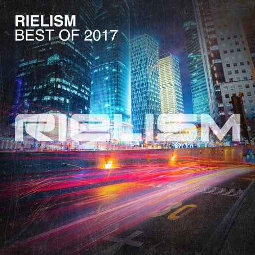 Rielism - Best Of 2017 (2017)
