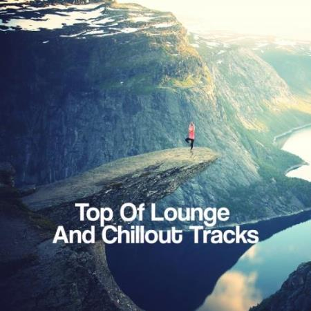 Top Of Lounge And Chillout Tracks (2017)