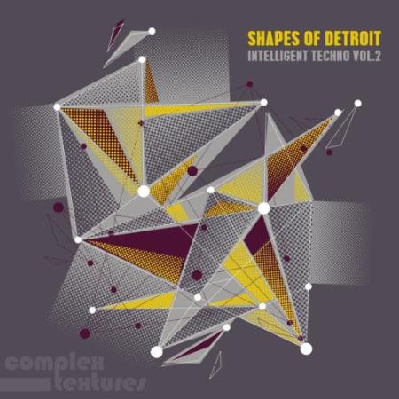Shapes Of Detroit, Vol. 2 - Intelligent Techno (2017)
