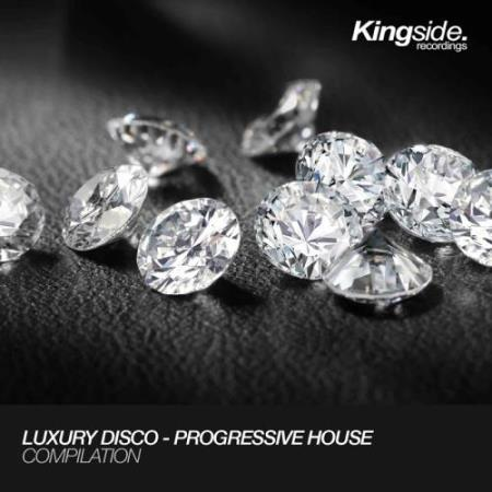 Luxury Disco - Progressive House (Compilation) (2017)