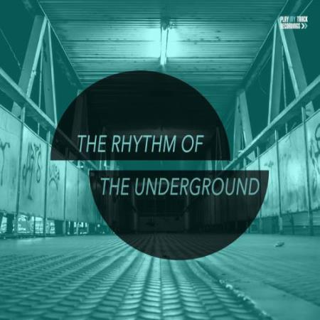 The Rhythm Of The Underground (2017)