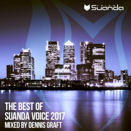 Dennis Graft - The Best of Suanda Voice 2017 (2017)