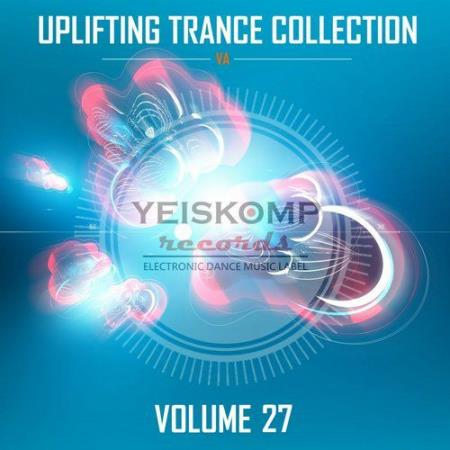 Uplifting Trance Collection By Yeiskomp Records Vol 27 (2017) FLAC